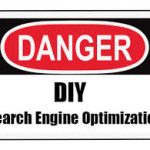 dangers of DIY seo